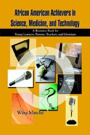 Cover of: African American Achievers in Science, Medicine, and Technology | Wina March'e