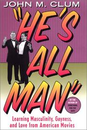 Cover of: He's All Man by John M. Clum