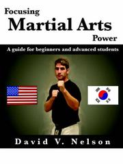 Cover of: Focusing Martial Arts Power | David Nelson