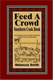 Cover of: Feed A Crowd Southern Cook Book | Rebecca Smith