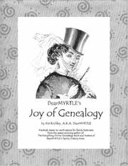 Cover of: DearMYRTLE's Joy of Genealogy | Pat Richley