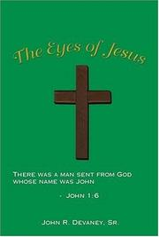 Cover of: The Eyes of Jesus | John R. Devaney Sr.