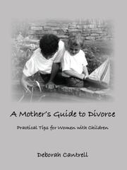 Cover of: A Mother\'s Guide to Divorce | Deborah Cantrell