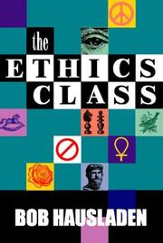 Cover of: The Ethics Class | Bob Hausladen