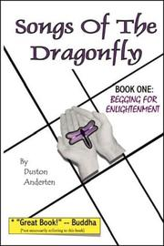 Cover of: Songs of the Dragonfly: Book One by Duston Anderten