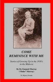 Cover of: Come Reminisce With Me | Dr. Emmett Murray