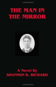 Cover of: The Man in the Mirror | Shannon R. Richard