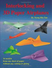 Cover of: Interlocking and 3D Paper Airplanes | Teong Hin Tan