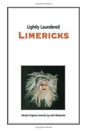 Cover of: Lightly Laundered Limericks | John Warkentin