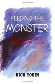 Cover of: Feeding the Monster by Rick Tobin