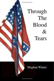 Cover of: Through The Blood & Tears | Meghan Winter