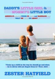 Cover of: Daddy\'s Little Girl and Mommy\'s Little Boy | Zester Hatfield