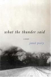 Cover of: What the thunder said | Janet Peery