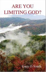 Cover of: Are You Limiting God? | Gary O. South