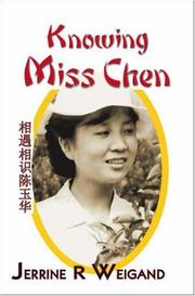 Cover of: Knowing Miss Chen | Jerrine R. Weigand