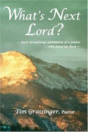 Cover of: What's Next Lord? | Tim Grassinger