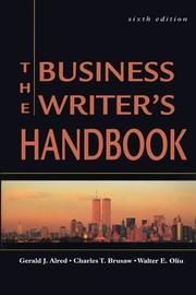 Cover of: The business writer's handbook | Gerald J. Alred