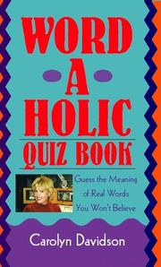 Cover of: Word-a-holic quiz book | Carolyn Davidson