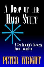 Cover of: A Drop of the Hard Stuff | Peter Wright