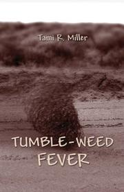 Cover of: Tumble-Weed Fever | Tami R. Miller