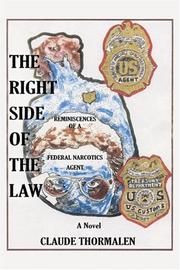 Cover of: The Right Side of the Law | Claude A. Thormalen