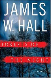 Cover of: Forests of the Night by James W. Hall