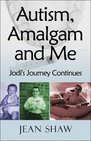 Cover of: Autism, Amalgam and Me | Jean Shaw