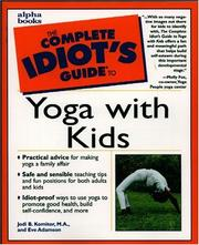 Cover of: The complete idiot's guide to yoga with kids | Jodi B. Komitor