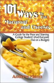 Cover of: 101 Ways to Eat Macaroni and Cheese | Andrew Mann