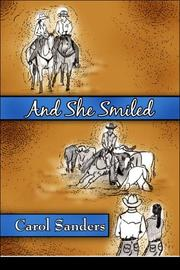Cover of: And She Smiled | Carol Sanders