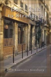 Cover of: Don't Talk to Strangers | Seth Laurence Ginsburg