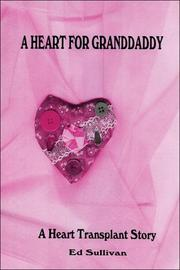 Cover of: A Heart for Granddaddy by Ed Sullivan