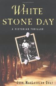 Cover of: White stone day by Gray, John