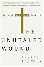 Cover of: The Unhealed Wound | Eugene Kennedy