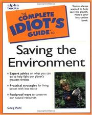 Cover of: The complete idiot's guide to saving the environment | Greg Pahl