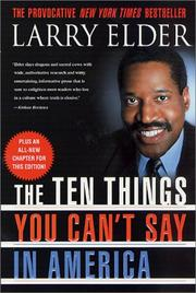 Cover of: The ten things you can't say in America | Larry Elder