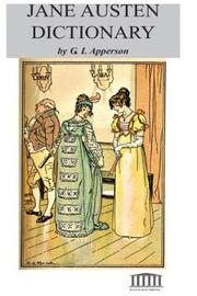Cover of: Jane Austen Dictionary | G.L. Apperson