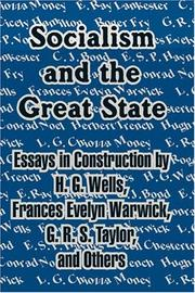Cover of: Socialism and the Great State: | H. G. Wells