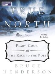 Cover of: True North by Bruce Henderson