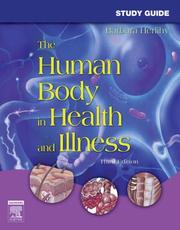 Cover of: Study Guide for The Human Body in Health and Illness by Barbara Herlihy