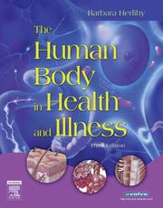 Cover of: The Human Body in Health and Illness - Soft Cover Version by Barbara Herlihy