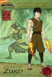Cover of: The Earth Kingdom Chronicles: The Tale of Zuko (Avatar, the Last Airbender: the Earth Kingdom Chronicles) | Michael Teitelbaum