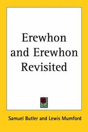 Cover of: Erewhon and Erewhon Revisited | Samuel Butler