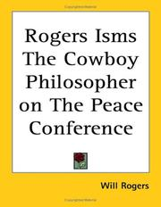 Cover of: Rogers Isms the Cowboy Philosopher on the Peace Conference | Will Rogers
