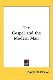 Cover of: The Gospel and the Modern Man | Shailer Mathews