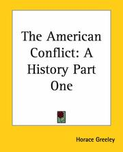 Cover of: The American Conflict | Horace Greeley