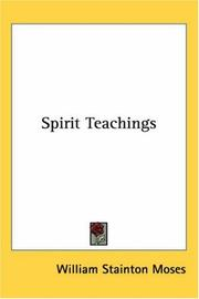 Cover of: Spirit teachings by William Stainton Moses