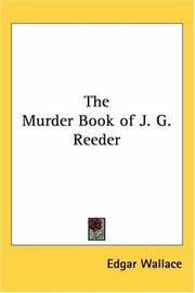 Cover of: The murder book of J.G. Reeder by Edgar Wallace