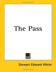 Cover of: The Pass by Stewart Edward White