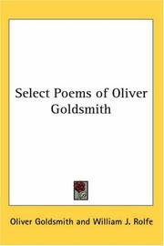 Cover of: Select Poems of Oliver Goldsmith | Oliver Goldsmith